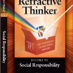 Refractive Thinker: Vol VII: Social Responsibility