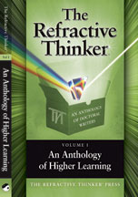 The Refractive Thinker: Volume I: An Anthology of Higher Learning